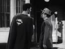 Атомный человек против Супермена 1950 10 серия