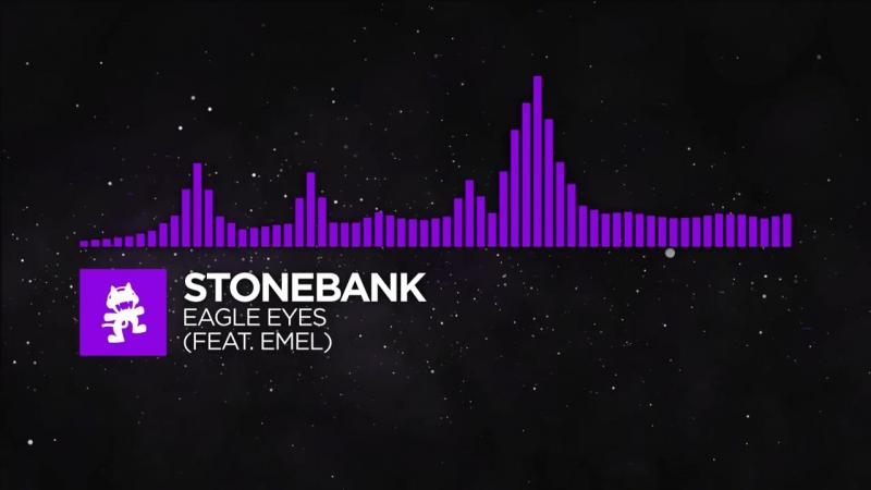 [Dubstep] - Stonebank - Eagle Eyes (feat. EMEL)