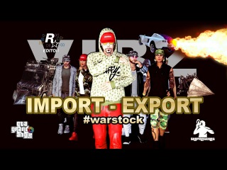 GTA 5 CONTEST WINNER - IMPORT - EXPORT #warstock - Fast Life - VYBZ KARTEL
