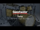Tama Star Series Maple Shell Pack Review by Sweetwater