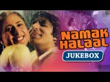 All Songs Of Namak Halaal {HD} - Amitabh Bachchan - Shashi Kapoor - Smita Patil - Parveen Babi