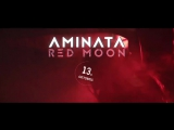 Aminata - Red Moon reklama