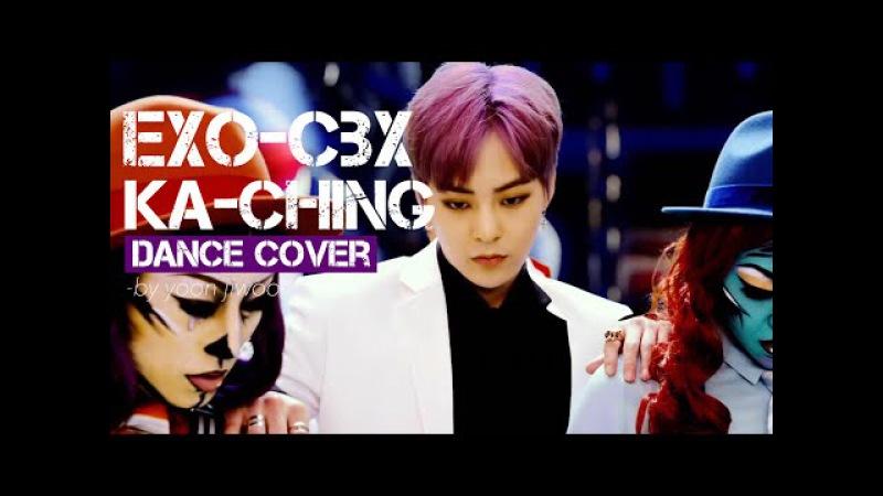 [DANCE COVER] 첸백시 (EXO-CBX) / 카 칭 (Ka CHING) -Short Ver.-