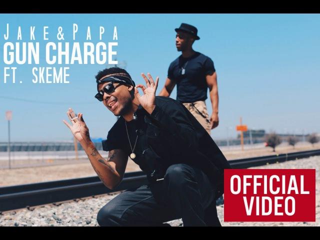 JakePapa - Gun charge   feat. Skeme