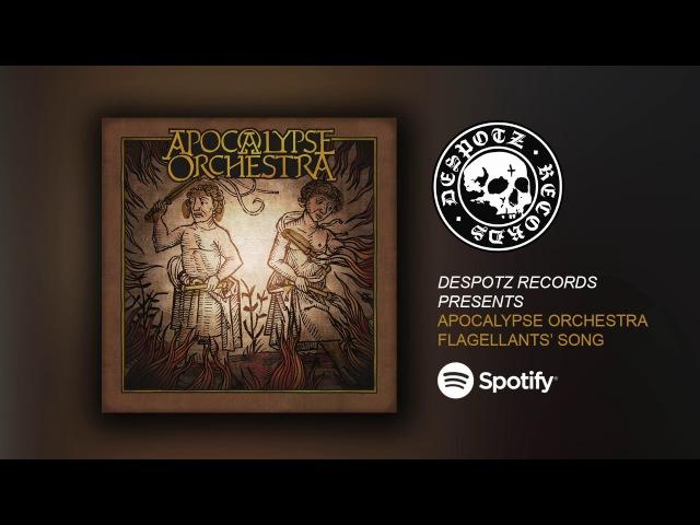 Apocalypse Orchestra - Flagellants' Song (HQ Audio Stream)
