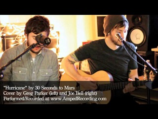 Hurricane - 30 Seconds To Mars | Cover by Greg Parker Joe Bell