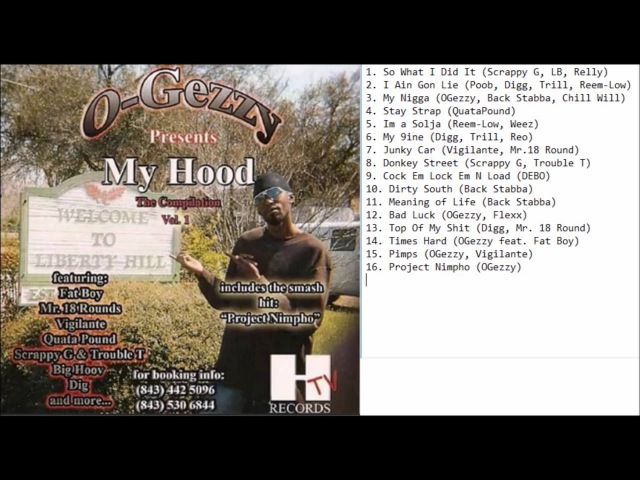 OGezzy Presents My Hood Welcome To Liberty Hill Compilation 2007 FULL CD (NORTH CHARLESTON, SC)