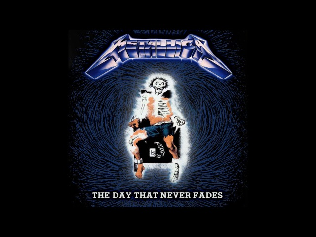 Metallica - The Day That Never Fades (Mashup)