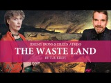 T. S. Eliot - The Waste Land (Jeremy Irons &amp Eileen Atkins)