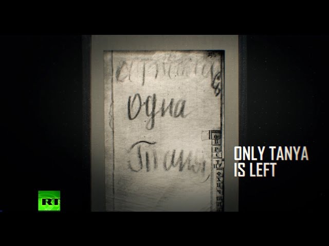 'Everyone died. Only Tanya is left': 12yo girl's diary documents horror of Leningrad siege