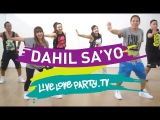 Dahil Sa'yo  Live Love Party  Zumba  Dance Fitness