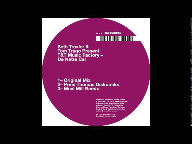 Seth Troxler Tom Trago Presents T T Music Factory De Natte Cel Prins Thomas Diskomiks Remix