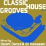 Daishi Dance - Classic House Grooves: Mixed by Daishi Dance