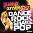 Jump Smokers - Dance Rock Shake Pop (Reydon Club Mix)