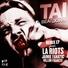 TAI - Paradise Poltergeist (feat. Steve Aoki) (LA Riots Remix)