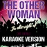 Ameritz Tracks Planet - The Other Woman (In the Style of Caro Emerald) [Karaoke Version]