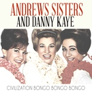 Неизвестен - Galaxy News Radio - Danny Kaye and The Andrews Sisters - Civilization