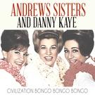 Неизвестен - Galaxy News Radio - Danny Kaye and The Andrews Sisters - Civilization