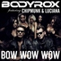 Неизвестен - Radio Record – Bodyrox feat. Chipmunk & Luciana - Bow Wow Wow (Bluestone vs. Loverush Radio Edit)