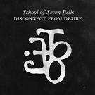 School of Seven Bells - Bye Bye Bye