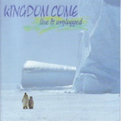 Kingdom Come - Rather Be On My Own (Unplugged)