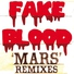 Fake Blood - Mars (Style of Eye's Tool for School)