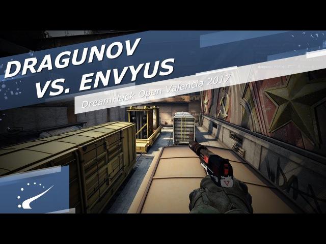 Dragunov vs. EnVyUs - DreamHack Open Valencia 2017