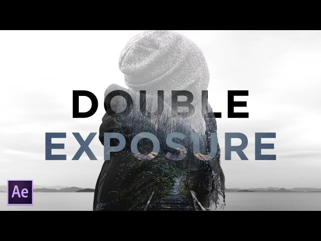 Create Beautiful Double Exposure with Titles | After Effects Tutorial
