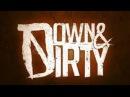Down Dirty - Life Like A Knife LYRICS
