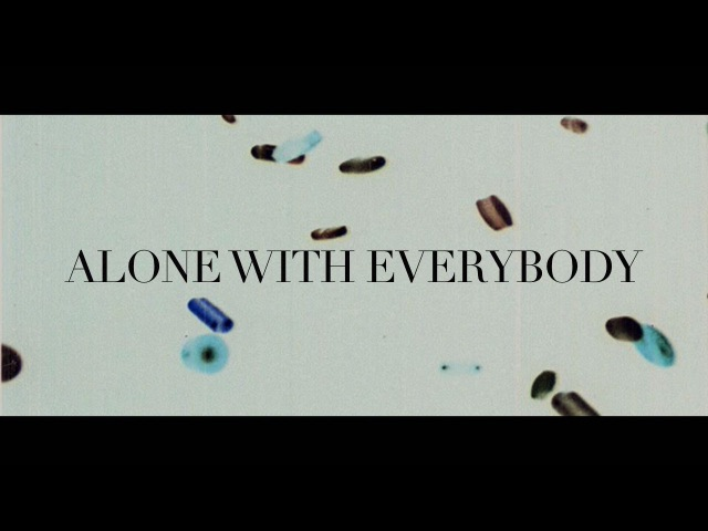Alone with everybody by Charles Bukowski