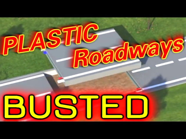 Plastic Roadways BUSTED