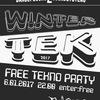 WINTERTEK 2017⚫6.01.17⚫FREE TEKNO PARTY