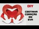 DIY lembrancinha encontro de casais cestinha de coração