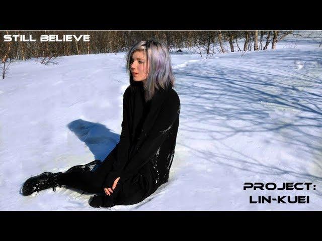Project: Lin-Kuei - Still Believe (Industrial Dance)