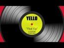Yello Tied Up DJ TJPIPER Dance Mix