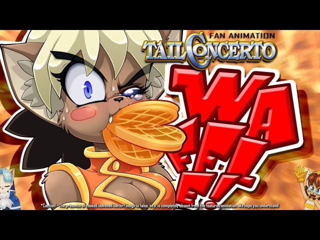 【Tail Concerto - Fanimation】 Waffle!