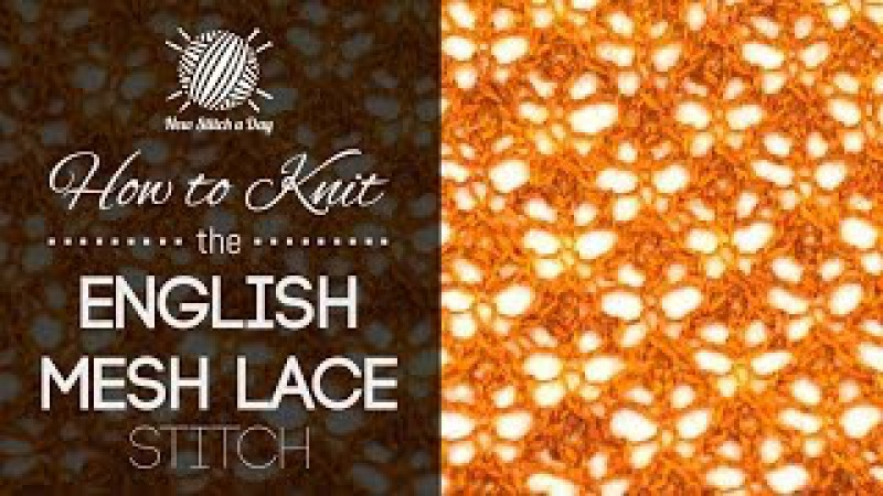 How to Knit the English Mesh Lace Stitch