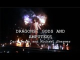 Dragons, Gods and Amputees Carl Sagan amp Michael Shermer