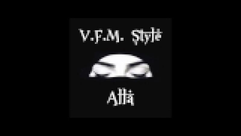 V.F.M. Style - Alla [Haram Records]