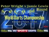 2017 William Hill World Darts Championship Peter Wright v Jamie Lewis Second Round