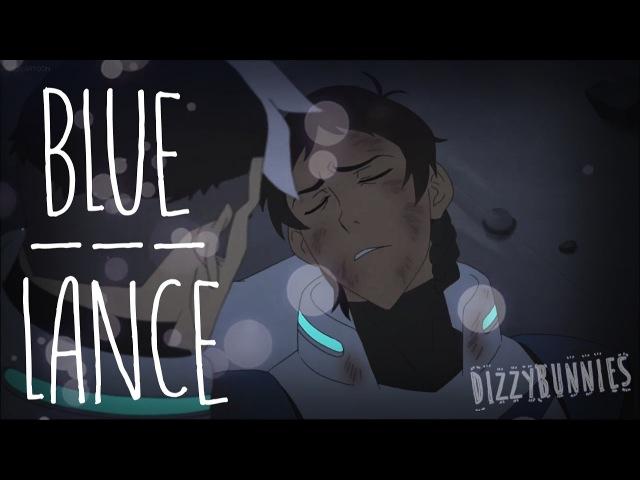 Lance Blue 【Voltron AMV】
