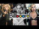 Lady Gaga - Billboard Chart History (Update)
