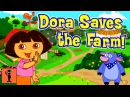 FUNNY BEST KIDS GAMES 👶 TOP BABY GAMES - Dora Saves The Farm [FLASH DISNEY]