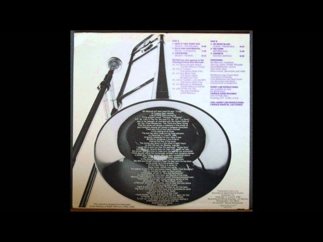 Bill Watrous Trombone Here's That Rainy Day 1981