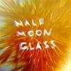 Half Moon Glass