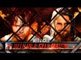 Матч в адской клетке: Дин Эмброуз vs. Сэт Роллинс (WWЕ Неll in а Сеll 2014)