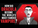 How did Dracula become the world's most famous vampire? - Stanley Stepanic