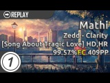 Mathi  Zedd - Clarity  The Song Is About a Tragic Love +HD,HR 99.57 FC 409pp #1