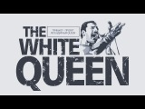 The White Queen - Episodes of the show (Live in Grodno'2016)