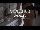 2Pac - Holler If Ya Hear Me Izzamuzzic Remix VideoHUB enjoybeauty